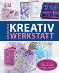 Die große Kreativwerkstatt: Techniken & Proje ...