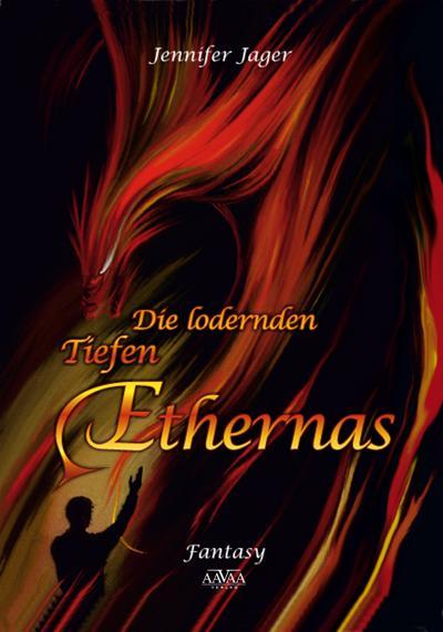 Die lodernden Tiefen Ethernas - Großdruck