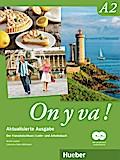 On y va ! A2 - Aktualisierte Ausgabe. Lehr- und Arbeitsbuch mit komplettem Audiomaterial