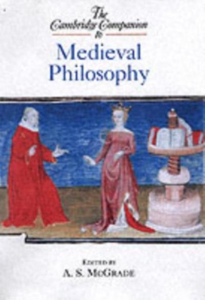 Cambridge Companion to Medieval Philosophy