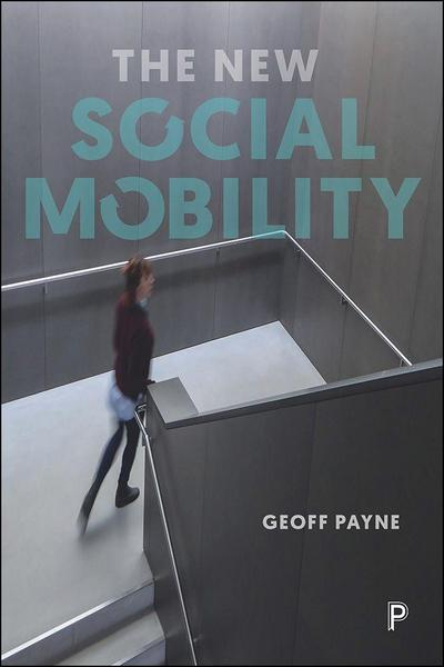 The New Social Mobility