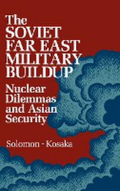The Soviet Far East Military Buildup