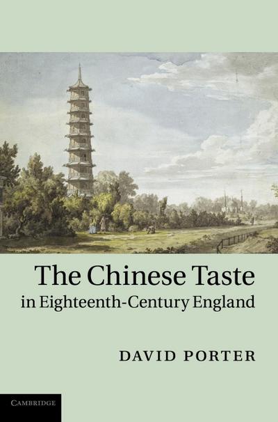 Chinese Taste in Eighteenth-Century England