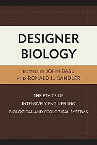 Designer Biology