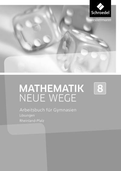 Mathematik Neue Wege SI 8. Lösungen. Rheinland-Pfalz