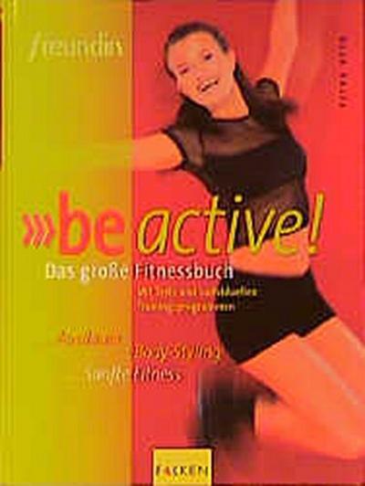 `Freundin` be Active, das große Fitnessbuch - Falken - Gebundene Ausgabe, , Petra Otto, ,