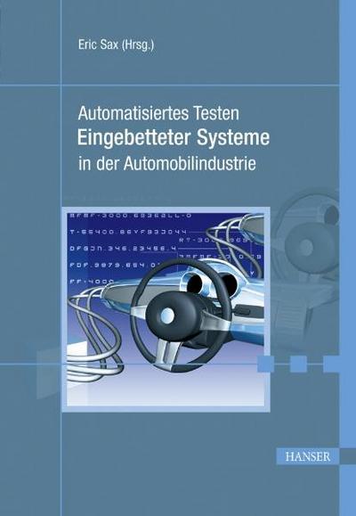 Automatisiertes Testen Eingebetteter Systeme in der Automobilindustrie