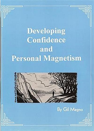 Developing Confidence and Personal Magnetism