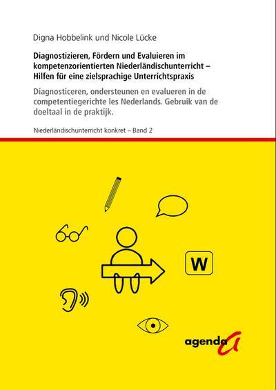 Diagnostizieren, Fördern und Evaluieren im kompetenzorientierten Niederländischunterricht