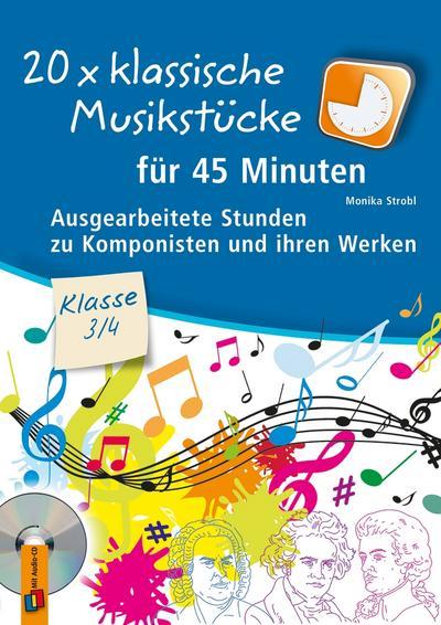 20 x klassische Musikstücke für 45 Minuten - Klasse 3/4
