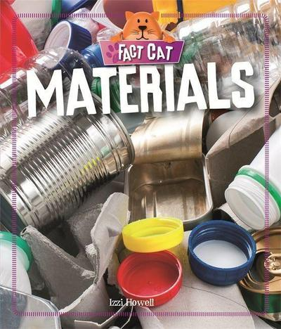 Fact Cat: Science: Materials