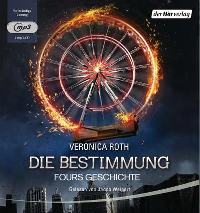 Die Bestimmung - Fours Geschichte; Die Bestimmung-Reihe; Übers. v. Link, Michaela; Deutsch