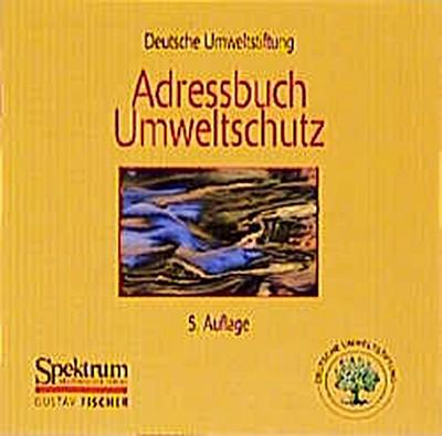 Adressbuch Umweltschutz. CD- ROM für Windows ab 3.1.x