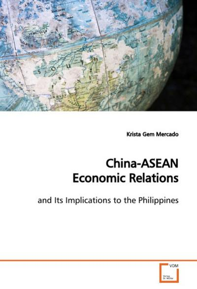 China-ASEAN Economic Relations