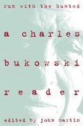 Run With the Hunted; Bukowski:Run With the Hu ...