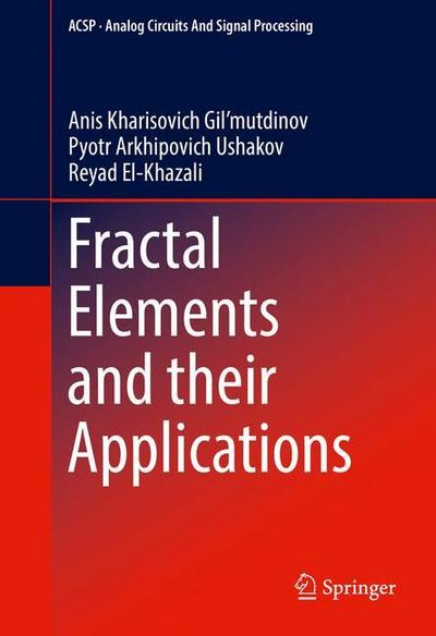 Fractal Elements and their Applications