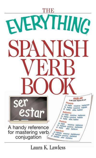 The Everything Spanish Verb Book