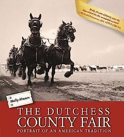 The Dutchess County Fair: Portrait of an American Tradition