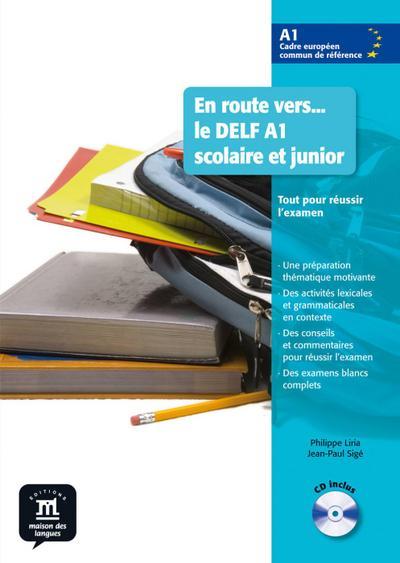 En route vers... le DELF A1 scolaire et junior. Buch mit Audio-CD