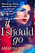9780007522286 - Amanda Brooke: If I Should Go (Novella) - Buch