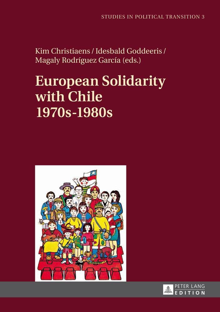 European Solidarity with Chile. 1970s - 1980s, Kim Christiaens