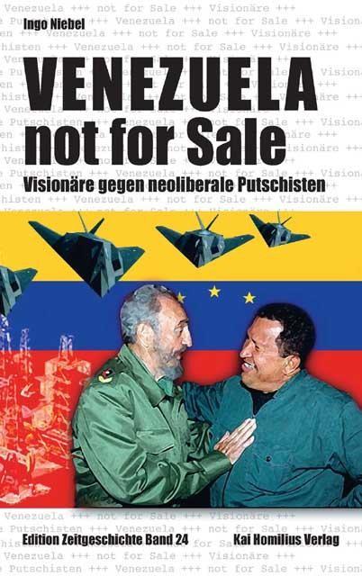 Venezuela not for Sale Ingo Niebel