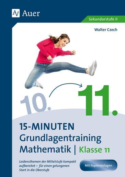 15-Minuten-Grundlagentraining Mathematik Klasse 11
