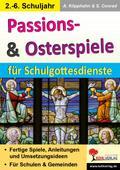 Passions- & Osterspiele für Schulgottesdienste