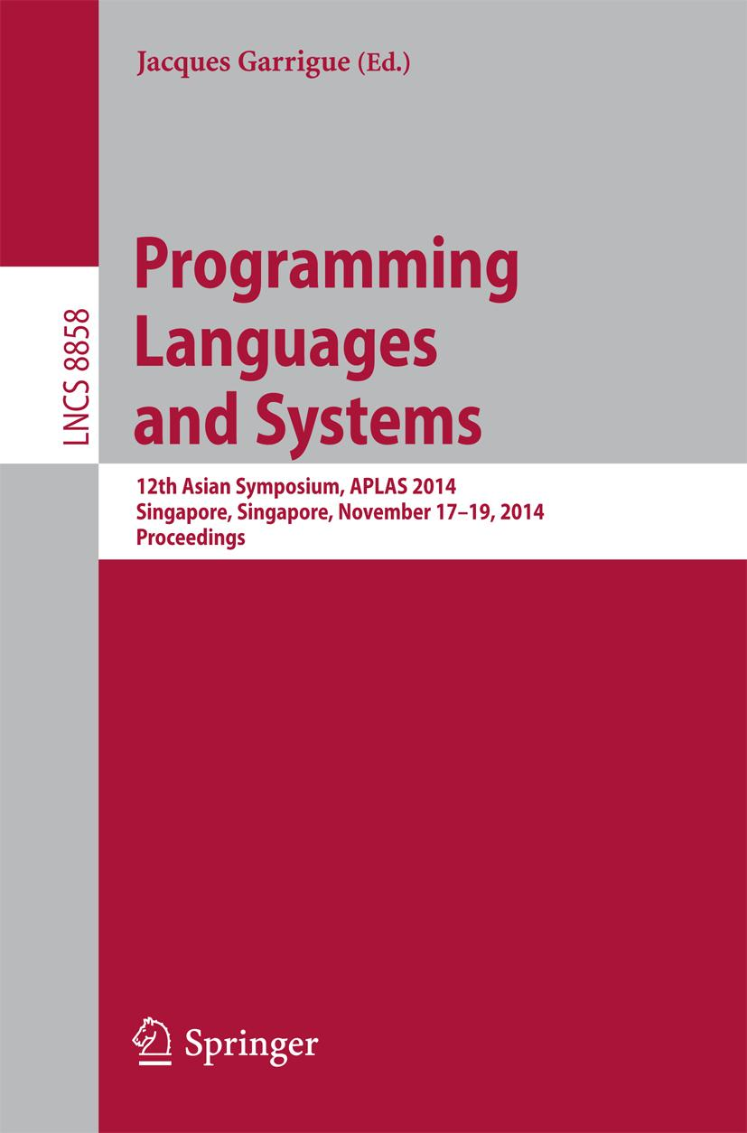 Jacques Garrigue / Programming Languages and Systems9783319127354