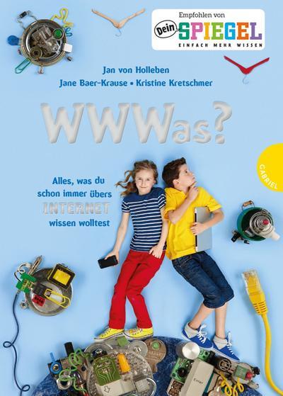 WWWas?; Alles, was du schon immer übers Internet wissen wolltest; Deutsch