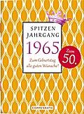 Spitzenjahrgang 1965: Zum Geburtstag all ...