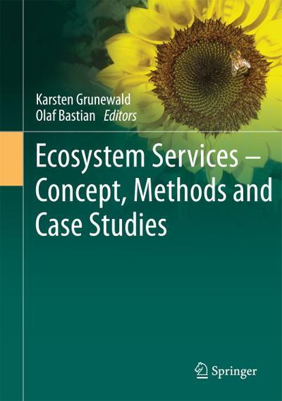 Ecosystem Services – Concept, Methods and Case Studies