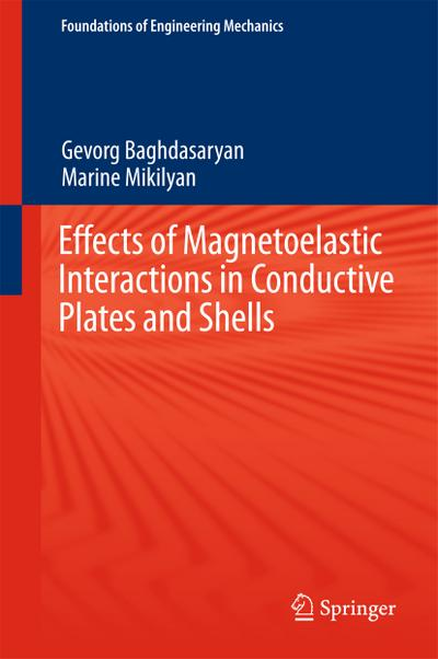 Effects of magnetoelastic interactions in conductive plates and shells