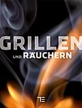 TEUBNER Grillen und Räuchern (Teubner Solitär ...