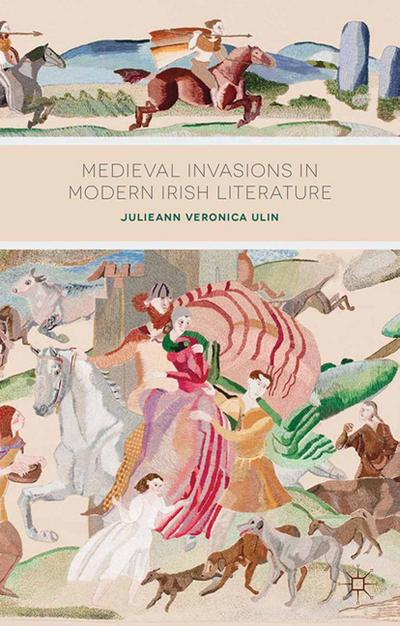 Medieval Invasions in Modern Irish Literature