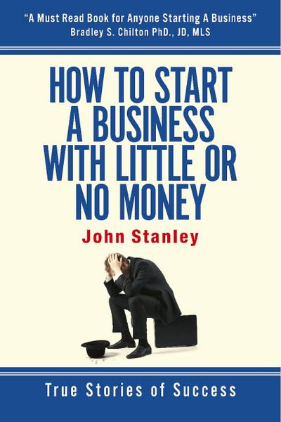 How to Start a Business With Little or No Money
