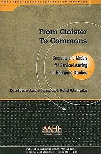 From Cloister to Commons: Concepts and Models for Service-Learning in Religious Studies