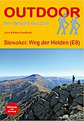 Slowakei: Weg der Helden
