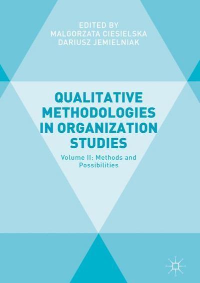 Qualitative Methodologies in Organization Studies