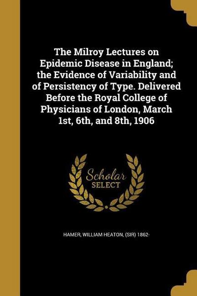 MILROY LECTURES ON EPIDEMIC DI