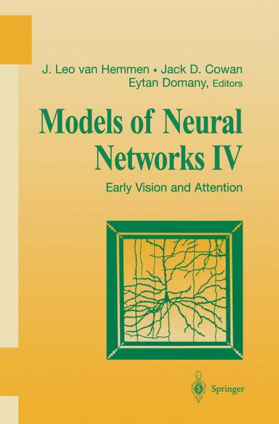 Models of Neural Networks IV: Early Vision and Attention