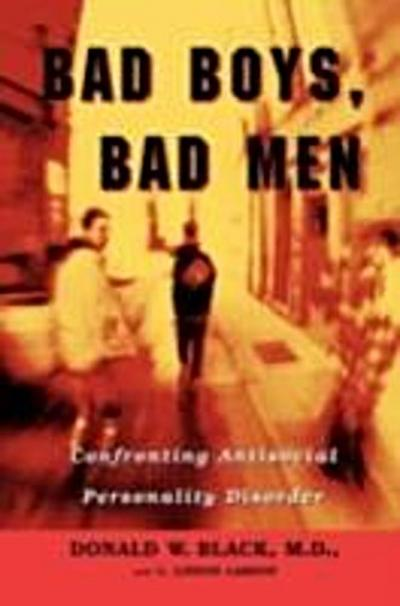 Bad Boys, Bad Men