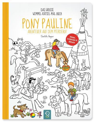 Pony Pauline - Abenteuer auf dem Pferdehof