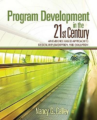 Program Development in the 21st Century