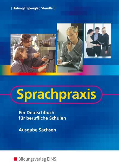 Sprachpraxis. Ausgabe Sachsen