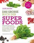 Das große Buch der Superfoods; Pflanzliche Su ...