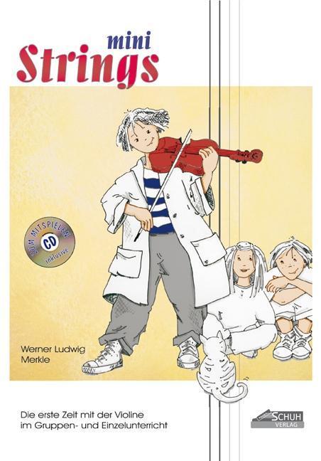 Mini Strings 1 (mit Begleit-CD) Werner Merkle