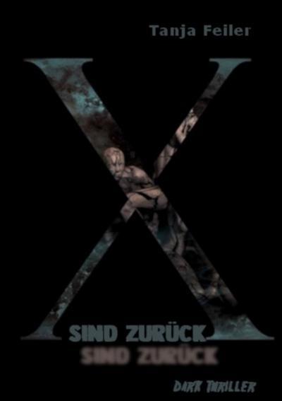X sind zurück