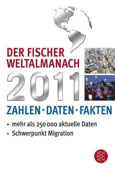 Der Fischer Weltalmanach 2011: Zahlen Daten Fakten
