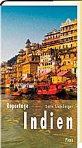 Reportage Indien; Die Wut der Frauen und das beste Omelette des Subkontinents; Picus Lesereisen; Deutsch